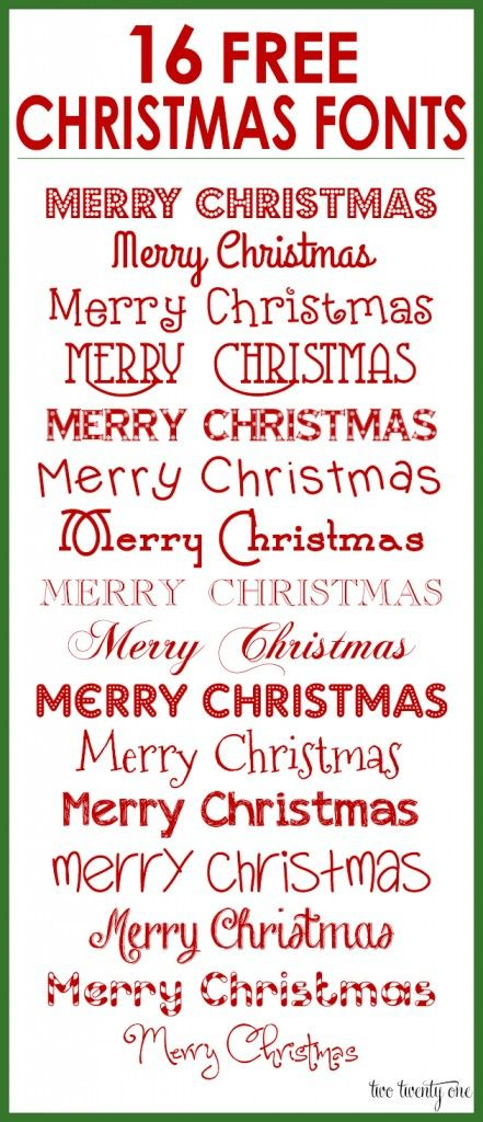 Previous Pinner : With Christmas quickly approaching, I wanted to share some of my favorite free Christmas fonts with you. These are perfect for printables, gift tags, holiday cards, decorations, and more. I wrote out Merry Christmas with each font so you can see how they look. <a href=http://www.twotwentyone.