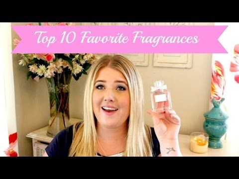 Top 10 Favorite Fragrances | Jessica Pearce - YouTube
