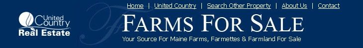 Your Source for Maine Farms, Farmettes & Farmland For Sale | United Country Real Estate