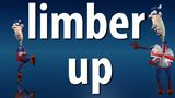 Limber Up