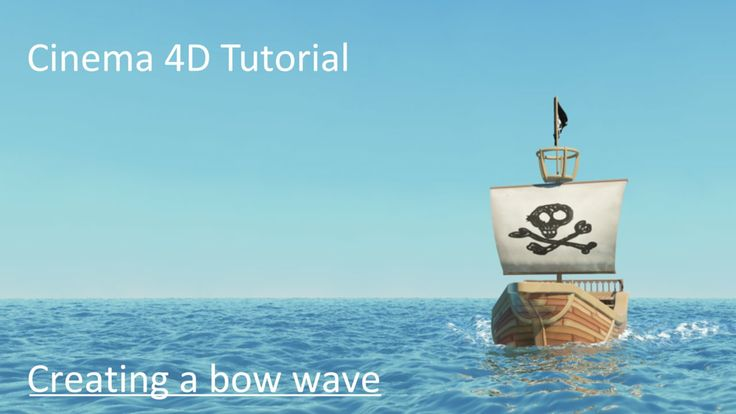 Cinema 4D Tutorial - bow wave on Vimeo