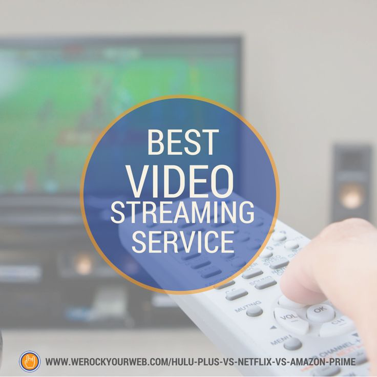 Best Video Streaming Service: Hulu Plus vs Netflix vs Amazon Prime vs All The Others