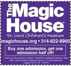 Magic House | St Louis Coupons | Town Planner | Large Collection of Coupons in the Saint Louis Area