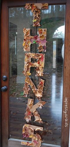Thanksgiving Leaf Letters - I am thinking each of the 6 of us takes a letter and fills it with things we are thankful for!