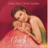 Miracle by Céline Dion