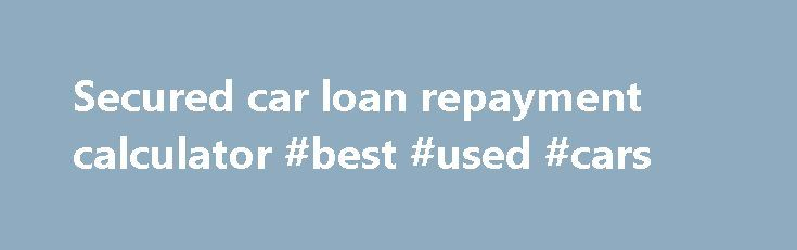 """Secured car loan repayment calculator #best #used #cars http://south-africa.remmont.com/secured-car-loan-repayment-calculator-best-used-cars/  #auto loan calc # Personal banking Accounts, services & tools for personal banking Bank accounts Everyday/savings accounts margin: 0 10px 5px 0;"""" src=""""http://www.anz.com/resources/9/d/9d018800478af62da23ca74e40af696b/card.gif?MOD=AJPERES CACHEID=9d018800478af62da23ca74e40af696b"""" /> Credit cards Low interest rate, rewards frequent flyer platinum Home…"""