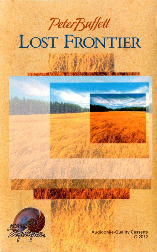 Peter Buffett - Lost Frontier (Cassette, Album) at Discogs