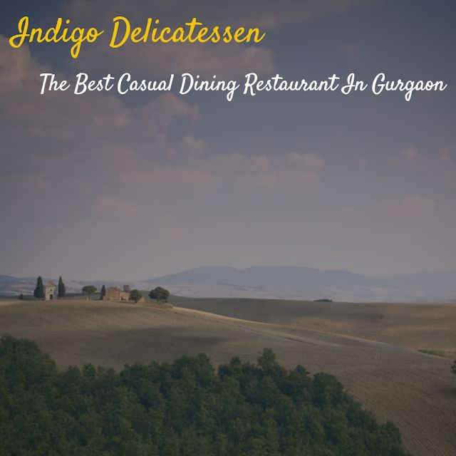 When The Muse Strikes!: Indigo Delicatessen - The Best Casual Dining Resta...