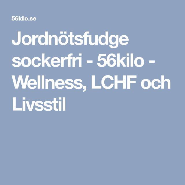 Jordnötsfudge sockerfri - 56kilo - Wellness, LCHF och Livsstil