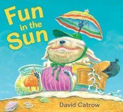 Fun in the sun / by David Catrow