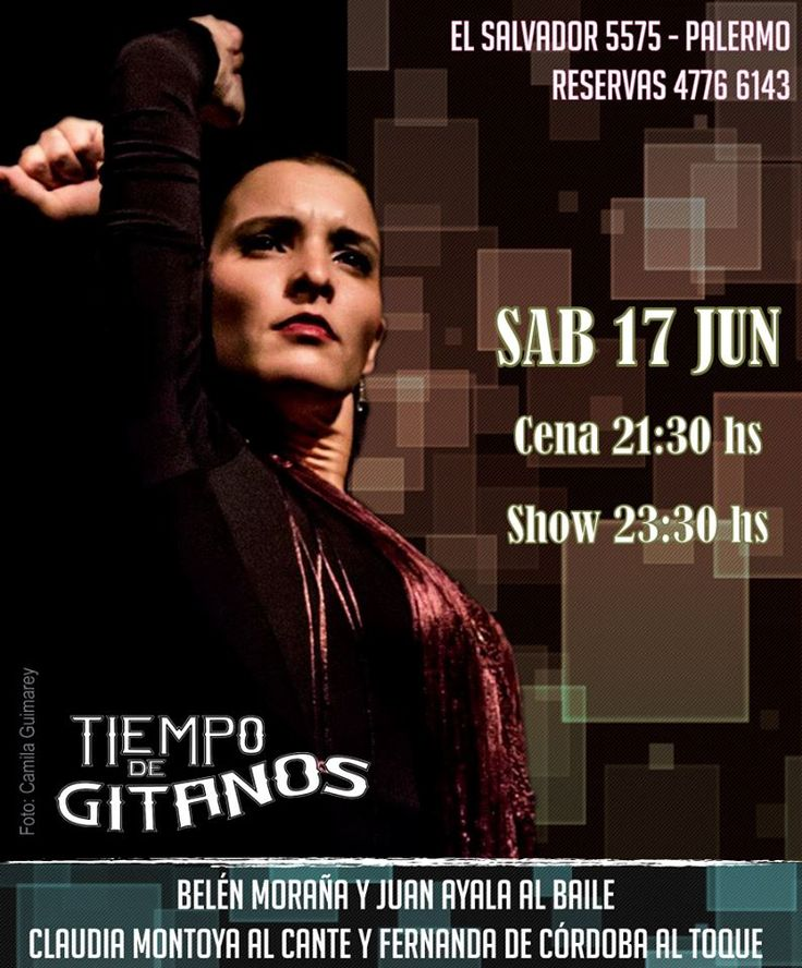Te invitamos a disfrutar de un imperdible sábado de Cena Show en Tiempo de Gitanos!!! Reservas al 4776 6143