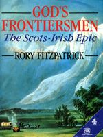 God's Frontiersmen: The Scots-Irish Epic, by Rory FitzpatrickRory Fitzpatrick, Genealogy Book, Appalachian History, God Frontiersmen, West Virginia, Appalachian Mountain, Families History, Scots Irish Epic, Scottish Heritage