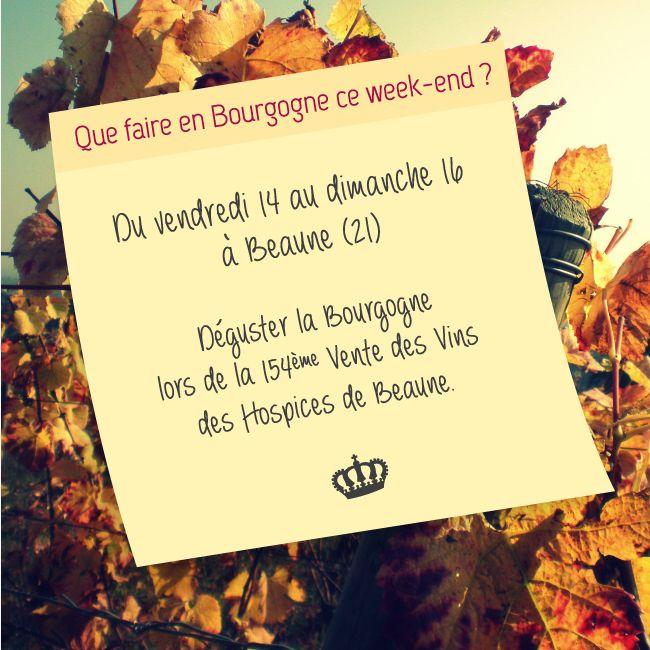 Que faire en Bourgogne ce week-end ?  On vous suggère la Vente des Vins des Hospices de #Beaune, et on vous donne plein d'autres idées sur www.welovebourgogne.fr
