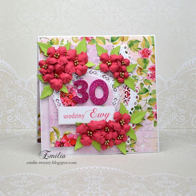 emilia tworzy  kartka urodzinowa na 30 urodziny  birthday