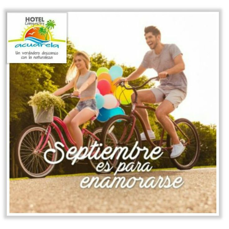 #hotelcampestreacuarela #amoryamistad #septiembre