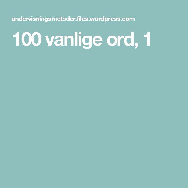 100 vanlige ord, 1