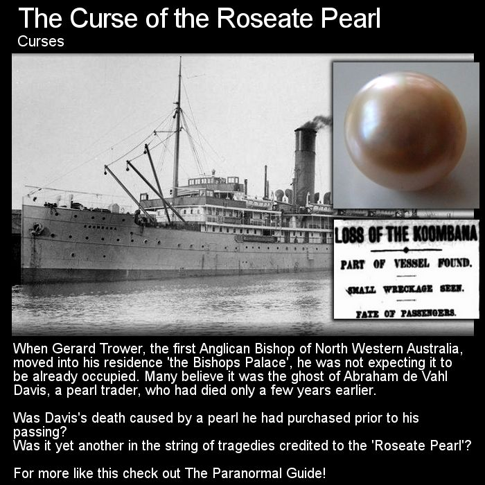 A haunted house, ghost of a pearl dealer and a trail of death following a cursed pearl... Head to this link for the full article: http://www.theparanormalguide.com/1/post/2012/11/haunted-by-a-cursed-pearl.html