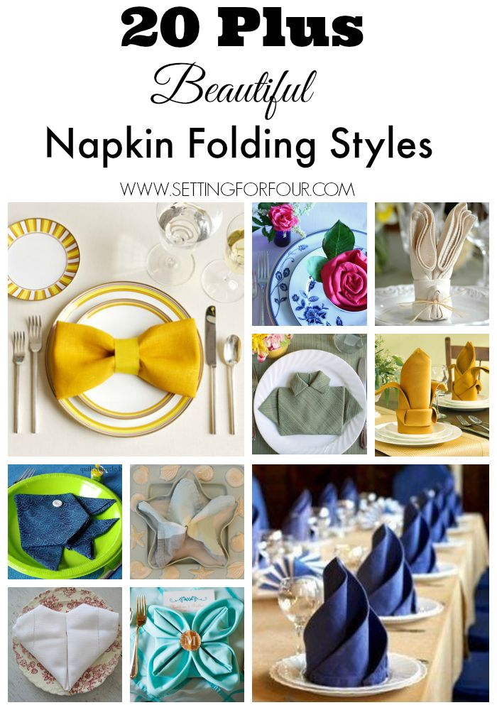 20 Plus Beautiful Styles of Napkin Folds to decorate your table for holidays, weddings and everyday!