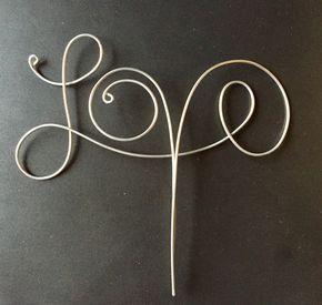 """Wire """"Love"""" Cake Topper"""