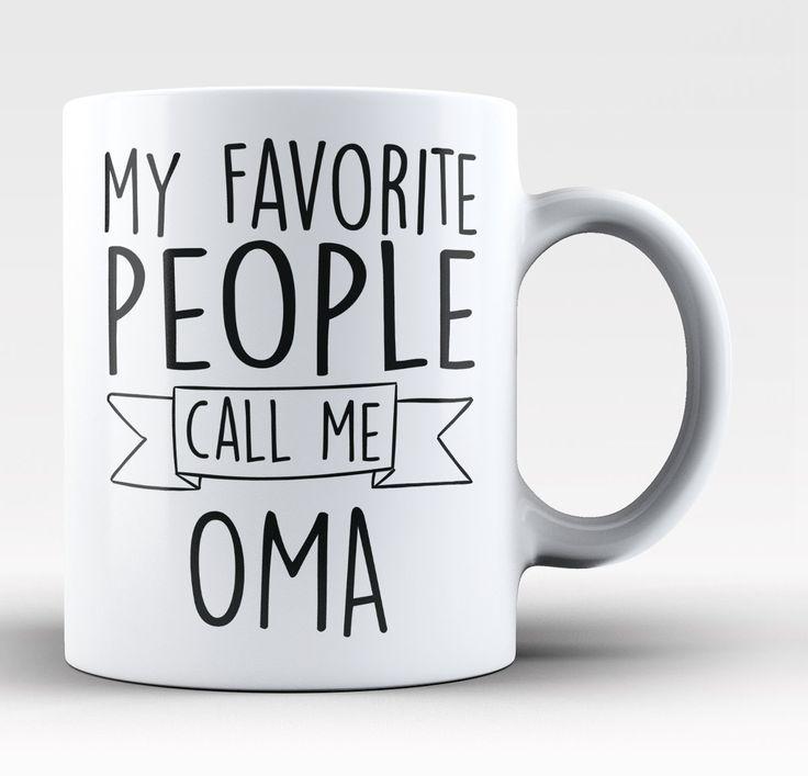 My Favorite People Call Me Oma - Mug