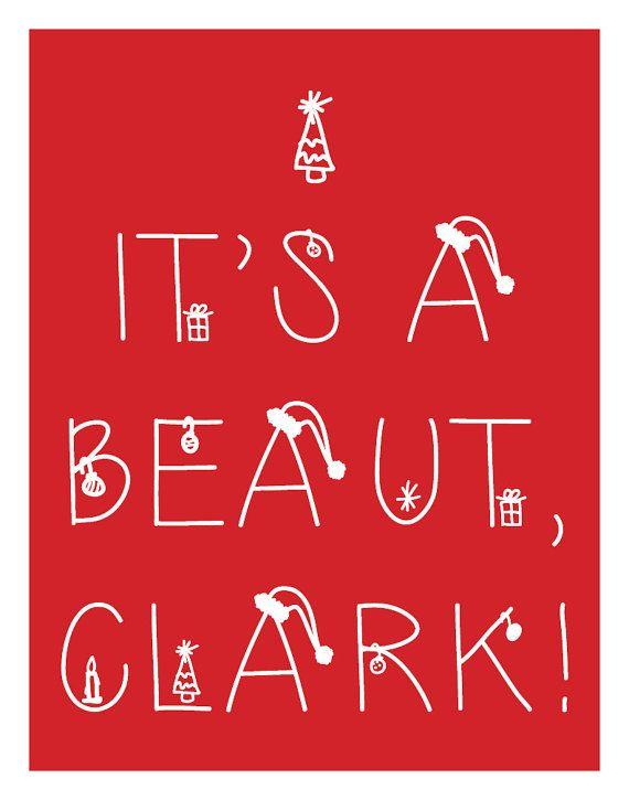 It's a Beaut, Clark! Christmas Art Sign Poster - Digital Print