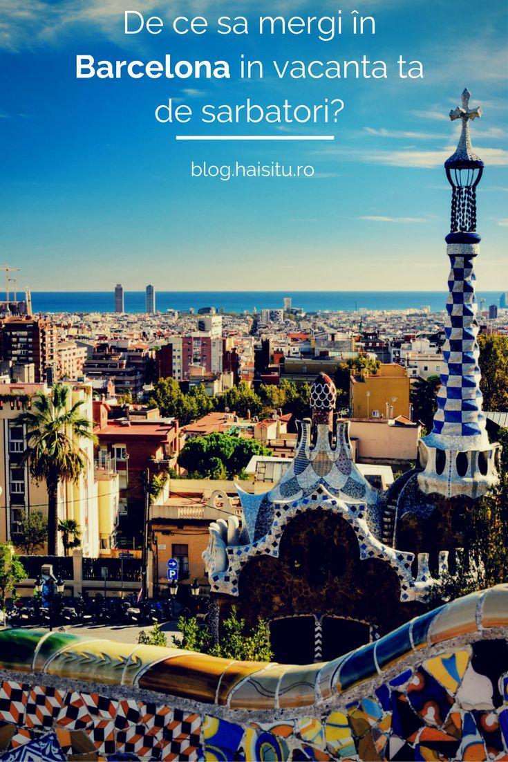 Barcelona, orasul bijuterie a Europei - destinatia ideala pentru vacanta ta de sabatori. #Barcelona #traveltips