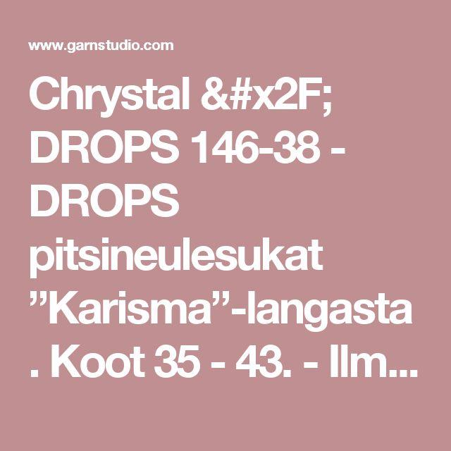 """Chrystal / DROPS 146-38 - DROPS pitsineulesukat """"Karisma""""-langasta. Koot 35 - 43. - Ilmaiset ohjeet DROPS Designilta"""