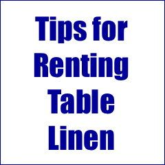 Renting table linens is a cost-effective option for special events that require tablecloths. Here's some helpful info about how to rent table linens. This blog post has a free downloadable checklist that will help you when renting.