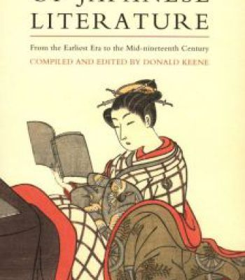 Anthology Of Japanese Literature: From The Earliest Era To The Mid-Nineteenth Century PDF