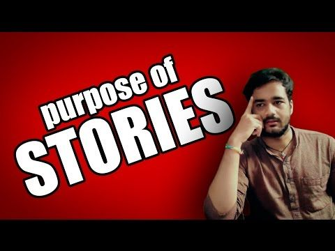 What Is Purpose of Storytelling? - Realizing True Value Of Stories - YouTube