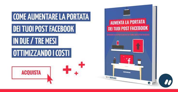 Come aumentare portata organica post #Facebook #SMM #eBook #guida #howto #SocialMediaMarketing #post #facebookpages