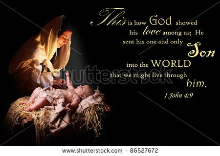 Baby Jesus reaching out of the manger for his mother, the virgin Mary and bathing her in his light.  Image also contains a verse from 1John appropriate for Christmas