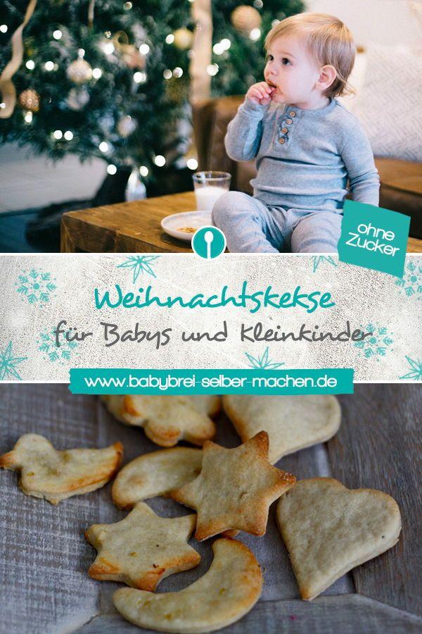 Weihnachtsplätzchen für Babys: Tipps und Rezepte ohne Zucker   – Weihnachts-Rezepte für Babys und Kleinkinder