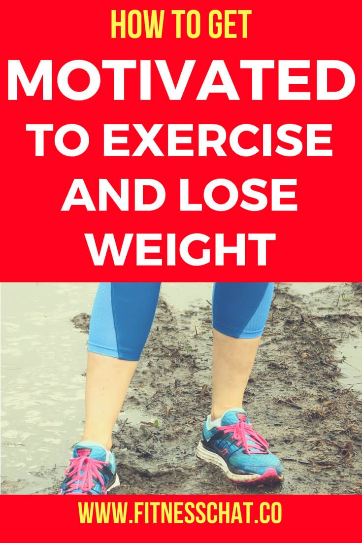 8a440e88a553b794234dd3f61c83583b - How Do I Get Motivated To Lose Weight And Exercise