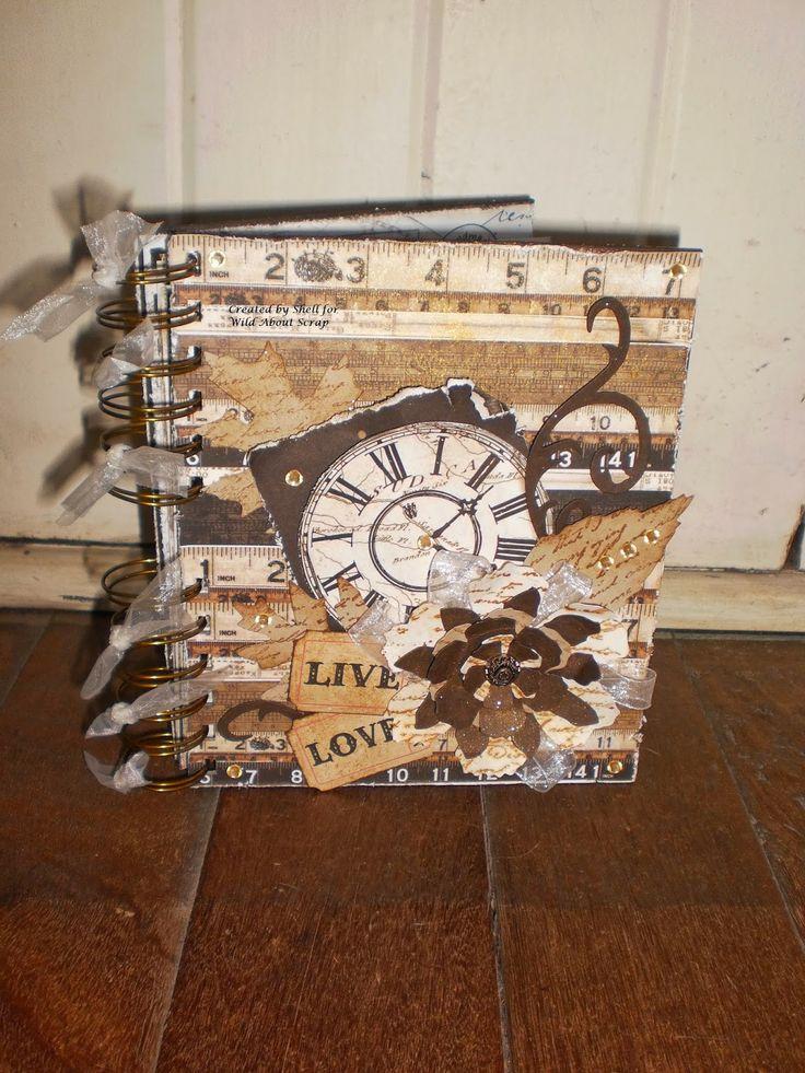 Wild About Scrap Design Team: Mini Album / Journal - Prima Engraver and Prima Lifetime Collections