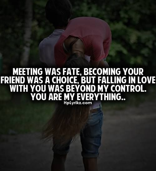 Love Quotes For Friends Falling In Love: 11 Best Images About You Are My Everything! On Pinterest