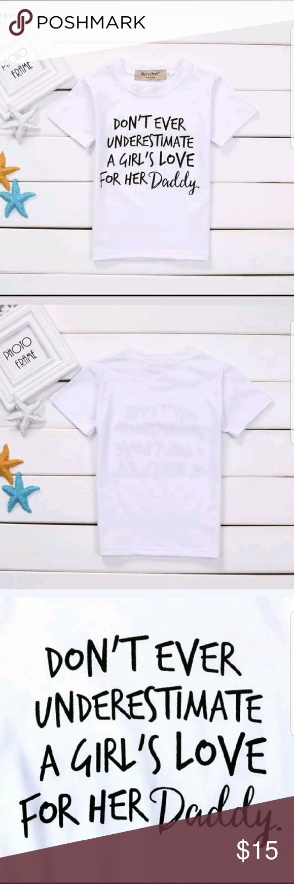 Toddler Girls size 4-5 Daddy's little girl Tee WHITE AND BLACK Short sleeve tshirt  SIZES: 4t-5t  Brand new without tags-boutique  TRACKING INFORMATION PROVIDED FOR ALL ORDERS  #daddyslittlegirl #daddy #girls #toddlers Shirts & Tops Tees - Short Sleeve