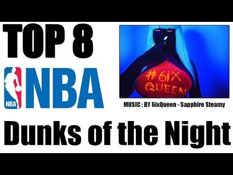 Top 8 NBA Dunks of The Night