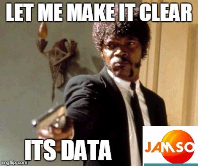 """Say That Again I Dare You """"Let me make it clear, its data"""". The difference between opinions and prior cognitive bias is a hurdle in understanding the message from the data created . Meme created by JAMSO . #data http://www.jamsovaluesmarter.com"""