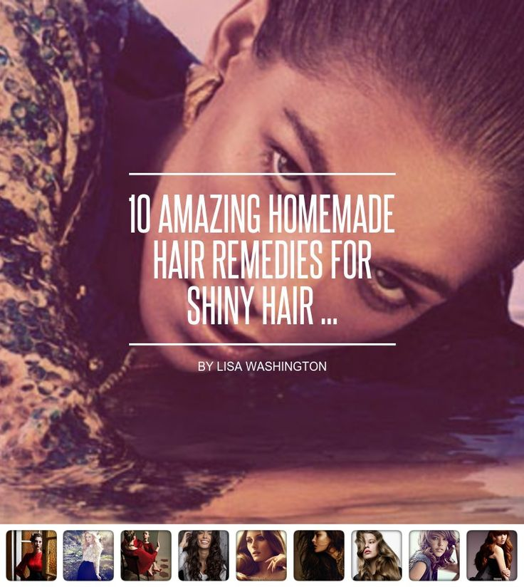 10 #Amazing Homemade Hair Remedies for Shiny Hair ... - Hair