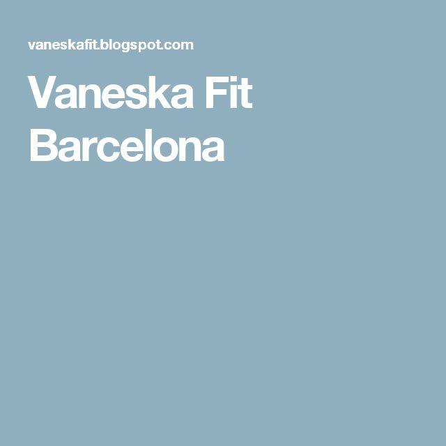 Vaneska Fit Barcelona