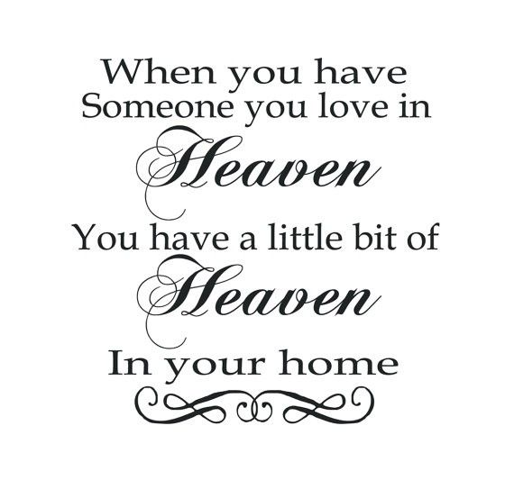 Missing Someone In Heaven Quotes You Have Someone You Love In