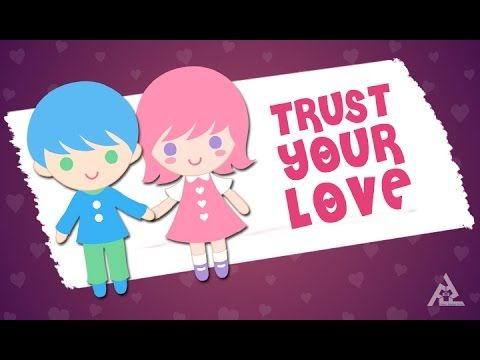 Trust Your Love | Motivational Love Story