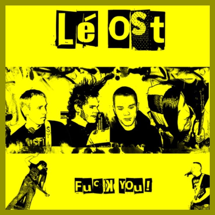 "Albumcover (Front) for ""Lé Ost - Fuck you!"" last released in 2008. #fuckyou #Léost #erikjarnbergraad #erikjarnbergmusic"