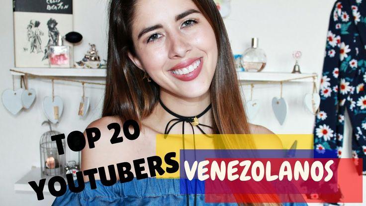 TOP 20 YOUTUBERS VENEZOLANOS