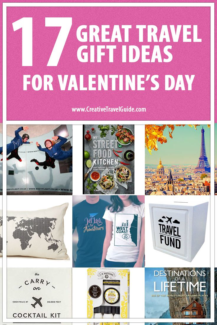 17 Great Travel Gift Ideas for Valentines Day – Pin This!