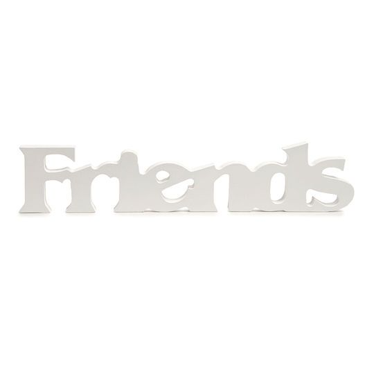 Friends White Wooden Word by ArtMinds®