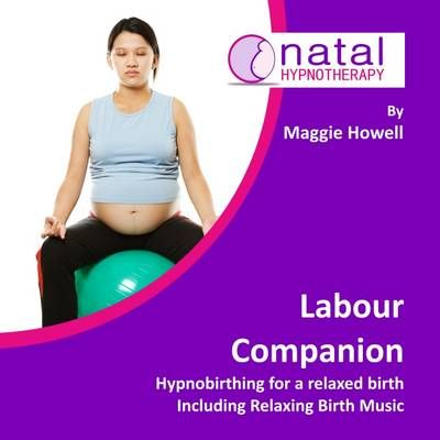 Labour Companion: Hypnobirthing for a Calm Birth Including Relaxing Birth Music (CD-Audio)