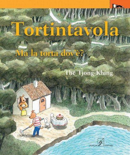 """Tortintavola : ma la torta dov'è?"" Thé Tjong-Khing (L'ippocampo)"