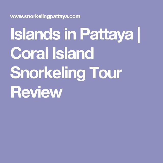 Islands in Pattaya   Coral Island Snorkeling Tour Review